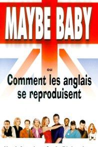Affiche du film : Maybe baby