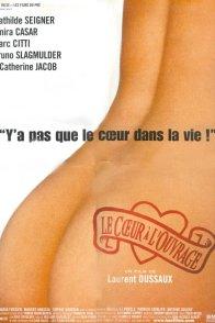 Affiche du film : Le coeur a l'ouvrage