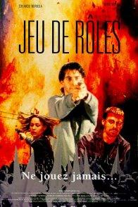 Affiche du film : Jeu de roles