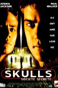Affiche du film : The skulls (societe secrete)