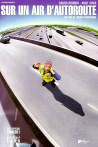 Affiche du film : Sur un air d'autoroute