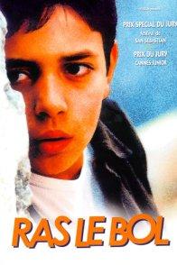 Affiche du film : Ras le bol