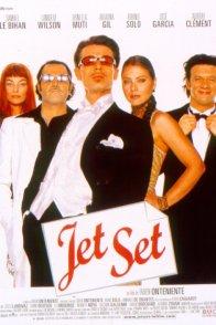 Affiche du film : Jet Set