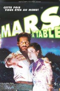 Affiche du film : Mars a table !