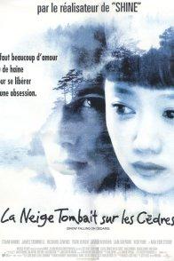Affiche du film : La neige tombait sur les cedres