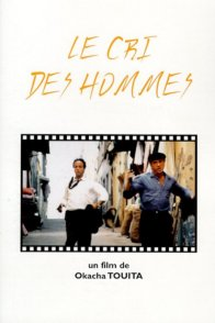 Affiche du film : Le cri des hommes