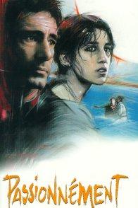 Affiche du film : Passionnement