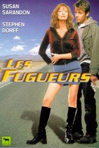 Affiche du film : Les fugueurs