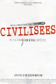 Affiche du film : Civilisees