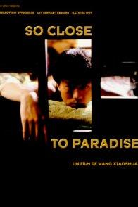 Affiche du film : So close to paradise
