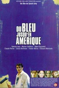 Affiche du film : Du bleu jusqu'en amerique