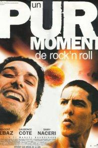 Affiche du film : Un pur moment de rock'n roll