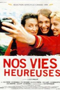 Affiche du film : Nos vies heureuses