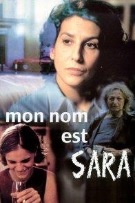 Affiche du film : Mon nom est sara