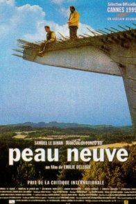 Affiche du film : Peau neuve
