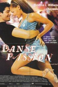 Affiche du film : Danse passion