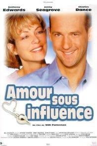 Affiche du film : Amour sous influence