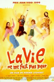 background picture for movie La vie ne me fait pas peur