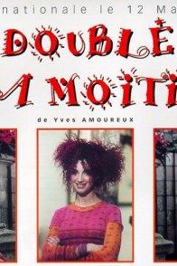 Affiche du film : Le double de ma moitie