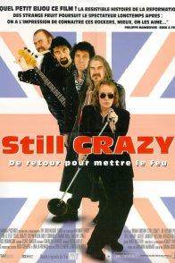 Affiche du film : Still crazy