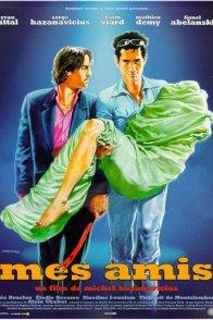 Affiche du film : Mes amis