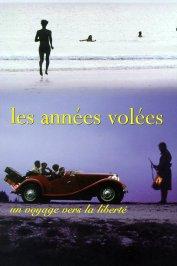 background picture for movie Les années volées (un voyage vers la liberté)