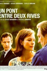 Affiche du film : Un pont entre deux rives