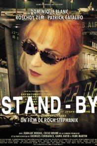 Affiche du film : Stand-by