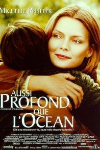 Affiche du film : Aussi profond que l'Océan