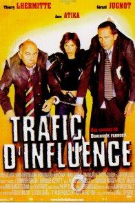 Affiche du film : Trafic d'influence
