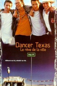 Affiche du film : Dancer, texas (le reve de la ville)