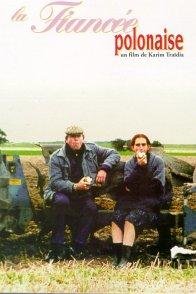 Affiche du film : La fiancee polonaise