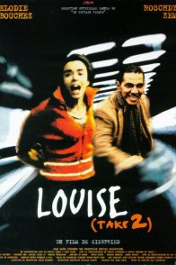 Affiche du film : Louise (take 2)