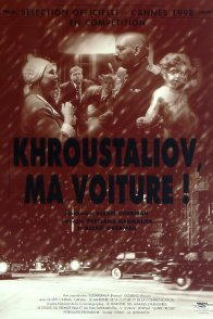 Affiche du film : Khroustaliov, ma voiture !