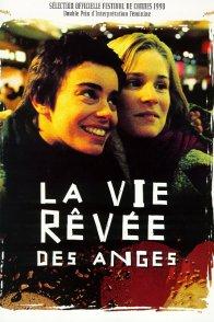 Affiche du film : La vie rêvée des anges