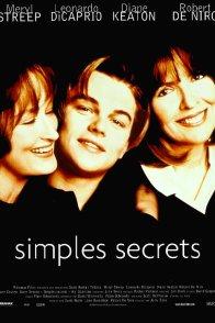 Affiche du film : Simples secrets