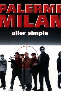 Affiche du film : Palerme-Milan, aller simple
