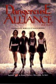 Affiche du film : Dangereuse alliance