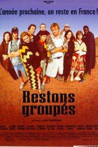 Affiche du film : Restons groupes