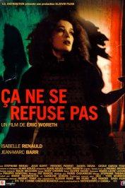 background picture for movie Ca ne se refuse pas