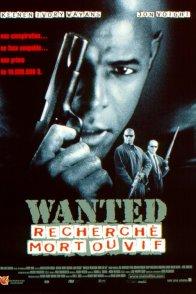 Affiche du film : Wanted : recherche mort ou vif