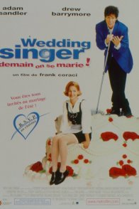 Affiche du film : Wedding singer (demain on se marie !)
