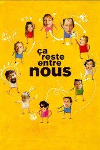 Affiche du film : Ca reste entre nous