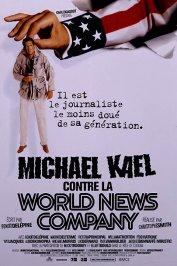 background picture for movie Michael Kael contre la World News Company