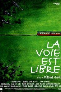 Affiche du film : La voie est libre