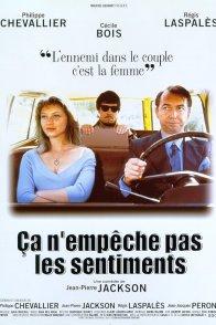 Affiche du film : Ca n'empeche pas les sentiments
