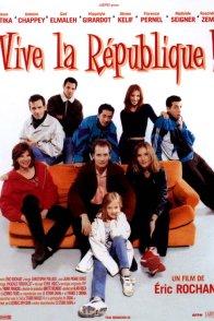 Affiche du film : Vive la République !