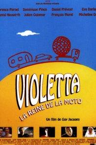 Affiche du film : Violetta, la reine de la moto