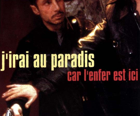 Photo du film : J'irai au paradis car l'enfer est i