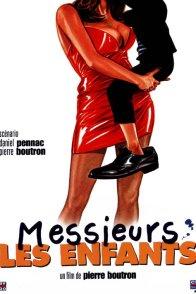 Affiche du film : Messieurs les enfants